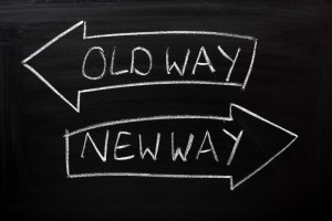 Old way or new way? Change is good